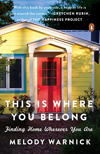 This Is Where You Belong: Finding Home Wherever You Are (English Edition)