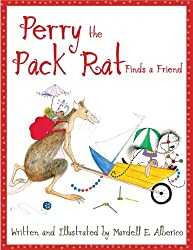 Perry the Pack Rat Finds a Friend (English Edition)