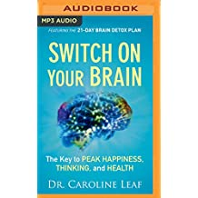 SWITCH ON YOUR BRAIN         M