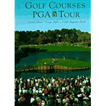 Golf Courses of the PGA Tour 2 Sub edition by Peper, George (1994) Hardcover