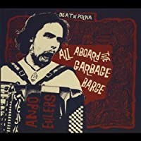 All Aboard the Garbage Barge! [Explicit]