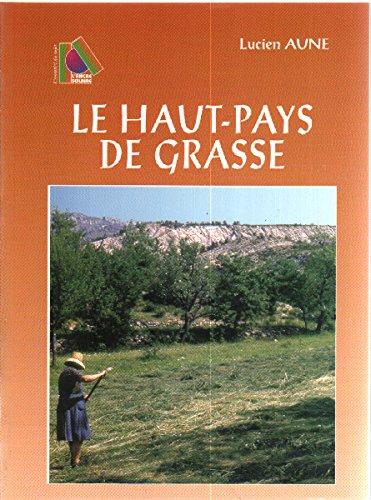 Le Haut-Pays de Grasse