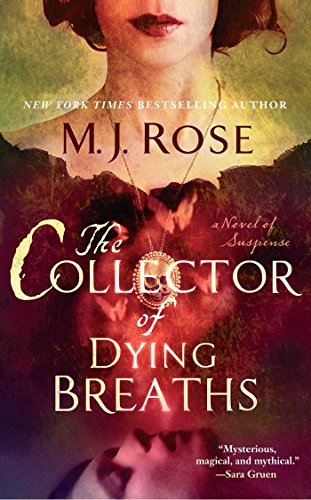 The Collector of Dying Breaths: A Novel of Suspense (Reincarnationist series Book 6) (English Edition) Jac Rose