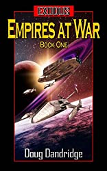 Exodus: Empires at War: Book 1 (English Edition)
