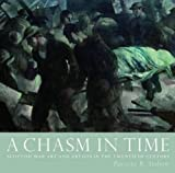 A Chasm in Time: Scottish War Art and Artists in the Twentieth Century