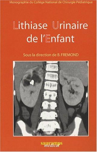 Lithiase urinaire de l'enfant