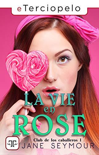 La vie en rose - Club de los caballeros 01, Jane Seymour (rom) 51rg8G13w3L
