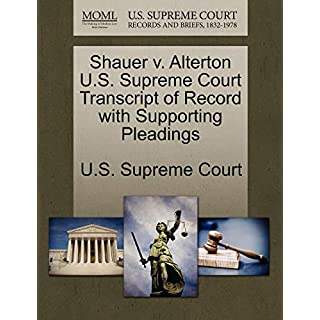 Shauer v. Alterton U.S. Supreme Court Transcript of Record with Supporting Pleadings