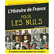 L'Histoire de France pour les Nuls (History of France for Dummies) (French Edition)