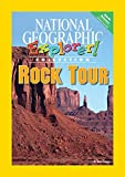 Rock Tour (National Geographic Explorer! Collection: Earth Science Pioneer Edition)