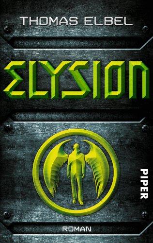Buchseite und Rezensionen zu 'Elysion: Roman' von Thomas Elbel