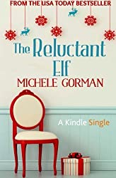 The Reluctant Elf by Michele Gorman (2014-10-06)