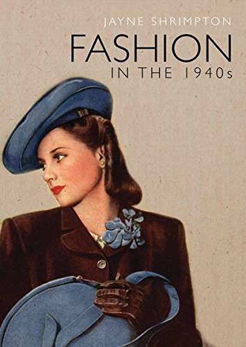 Fashion in the 1940s (Shire Library) por Jayne Shrimpton