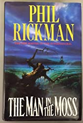The Man in the Moss by Phil Rickman (1994-03-25)