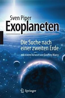 Exoplaneten: Die Suche nach einer zweiten Erde (German