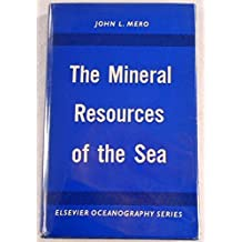 The mineral resources of the sea (Oceanography series)