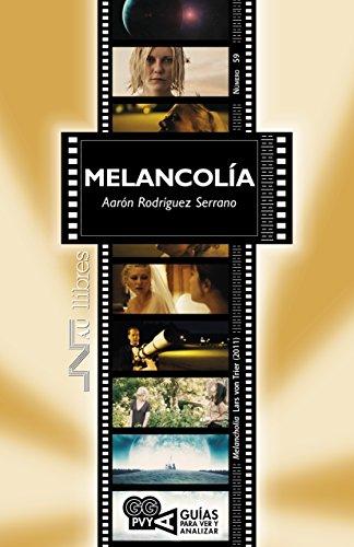 Melancolía (melancholia), Lars Von Trier (2011) por Aarón Rodríguez Serrano