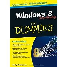 Windows 8 Kompakt Fur Dummies (Für Dummies)