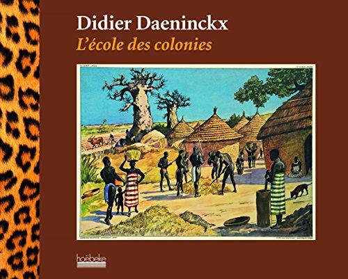 L'école des colonies par Didier Daeninckx