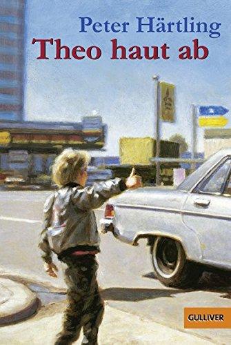 Theo haut ab: Roman für Kinder (Gulliver, Band 496)