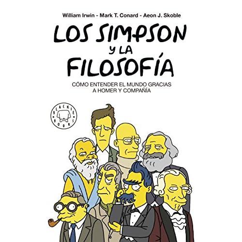 Los Simpson y la filosofía. Nueva edición: CÓMO ENTENDER EL MUNDO GRACIAS A HOMER Y COMPAÑÍA 10