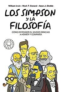 Los Simpson y la filosofía. Cómo entender el mundo gracias a Homer y compañía par William Irwin
