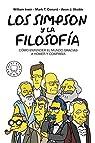 Los Simpson y la filosofía. Cómo entender el mundo gracias a Homer y compañía par Irwin