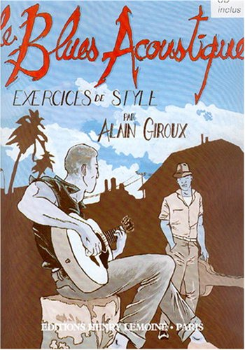 Le Blues acoustique par Alain Giroux