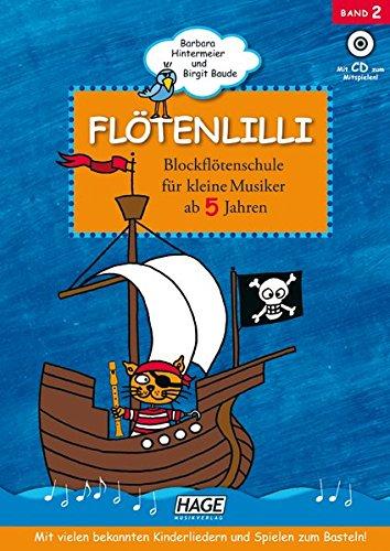 Flötenlilli - Blockflötenschule für kleine Musiker ab 5 Jahren. Mit Audio-CD. Für deutsche und barocke Griffweise. - Anfänger-musik-bücher Für Flöte