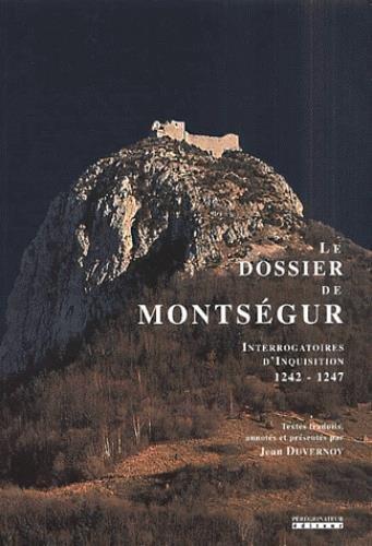 Le Dossier de Montsegur 1242-1247