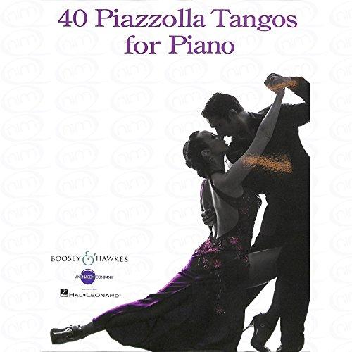 40 Tangos - arrangiert für Klavier [Noten/Sheetmusic] Komponist : PIAZZOLLA ASTOR (Piazzolla-noten-klavier)