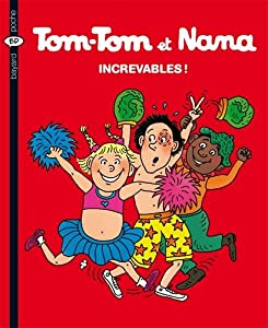 "Afficher ""Tom-Tom et Nana n° 34 Increvables !"""