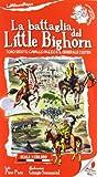 La battaglia del Little Bighorn. Toro Seduto, Cavallo Pazzo e il generale Custer. Ediz. illustrata