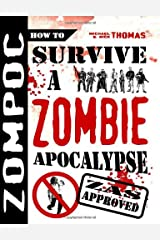 Zompoc: How to Survive a Zombie Apocalypse Paperback