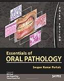 Essentials Of Oral Pathology