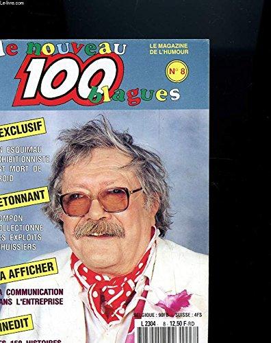 100 BLAGUES N°8 - UN ESQUIMAU EXHIBITIONNISTE EST MORT DE FROID