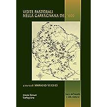 Visite pastorali nella Garfagnana del '600 (Banca dell'identità e della memoria Vol. 28)