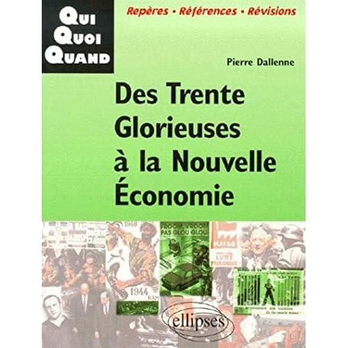 Des Trente Glorieuses à la nouvelle économie