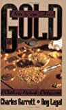 You Can Find Gold: With a Metal Detector: Prospective and Treasure Hunting (English Edition)