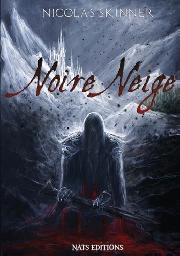 Noire Neige par Nicolas Skinner