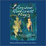 Amazon Rainforest Magic: The adventures of Namowë, a Yanomami boy (Anglais) de Barbara Crane Navarro (Auteur, Illustrations),Peggy Ford-Fyffe King (Créateur) ( 14 mai 2014 )