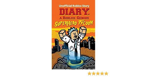 Buy Diary Of A Roblox Genius Superhero Tycoon Roblox Book 11