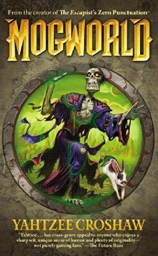 mogworld-by-croshaw-yahtzee-2010-paperback