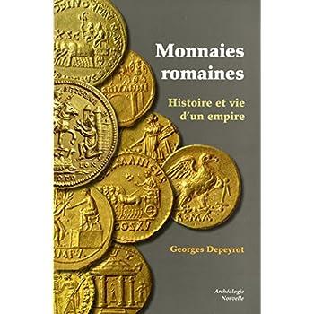Monnaies romaines : histoire et vie d'un empire