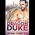 Hunted by the Dragon Duke (Paranormal Weredragon Romance): Howls Romance