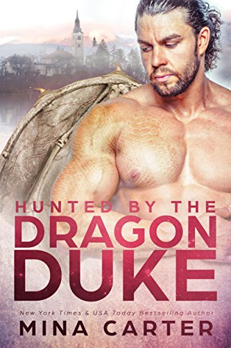 Hunted by the Dragon Duke (Dragon's Council Book 1) thumbnail