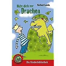 Hüte dich vor Drachen: Deutschlandausgabe (Club-Taschenbuch-Reihe)
