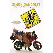 Old Men Can't Wait by Simon Gandolfi (July 15, 2015) Paperback