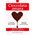 Cioccolata amara (Love Me Too Series Vol. 3)