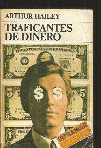 TRAFICANTES DE DINERO [Tapa blanda] by HAILEY Arthur